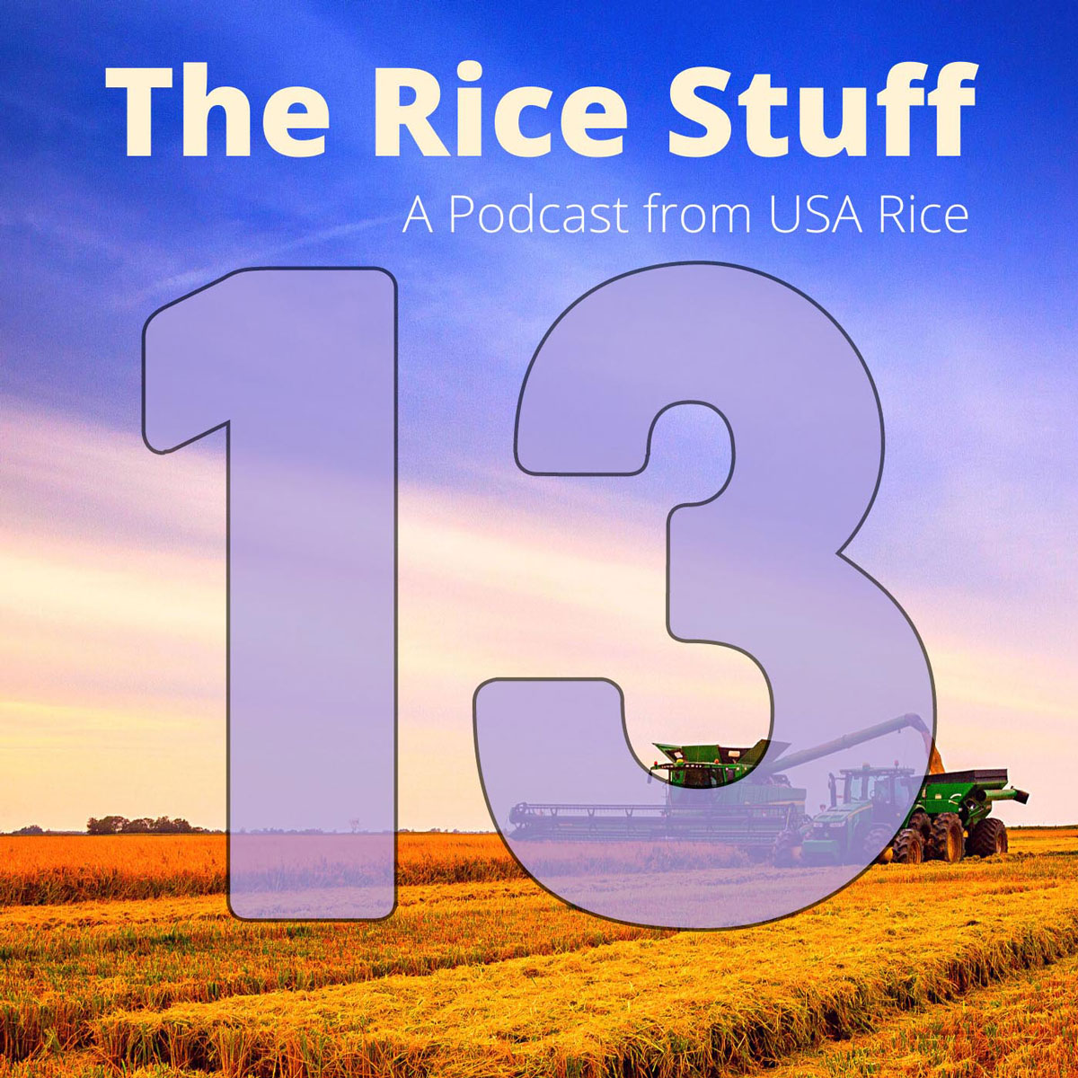 Number 13 superimposed over photo of combine and grain cart in mature rice field