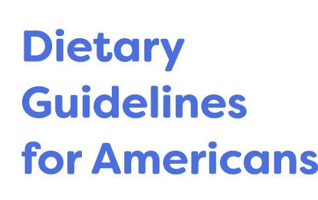 Blue text on white background:  Dietary Guidelines for Americans