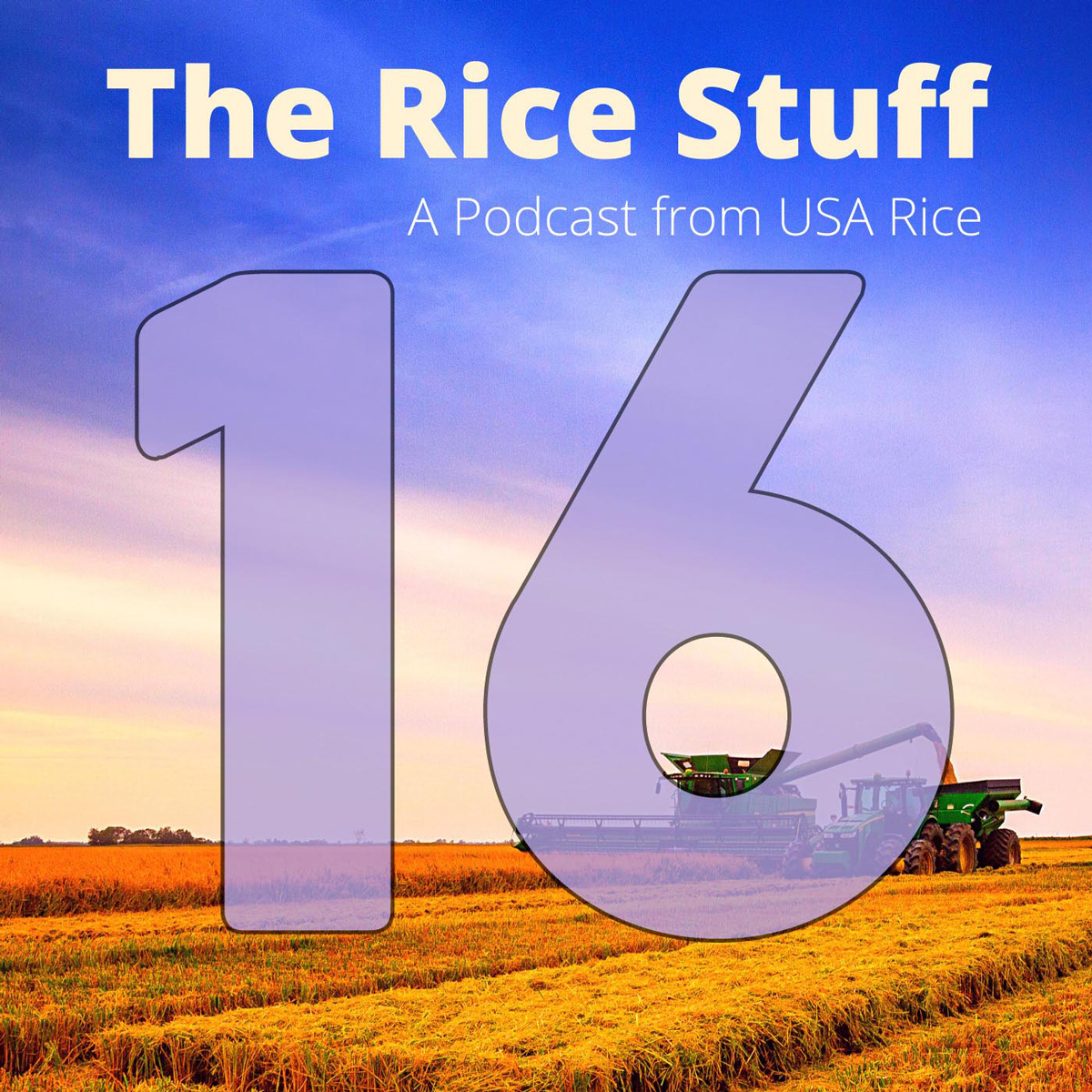 Number 16 superimposed over photo of combine and grain cart in mature rice field