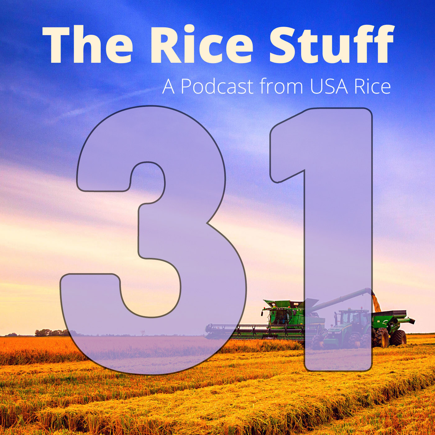 Number 31 superimposed over photo of combine and grain cart in mature rice field