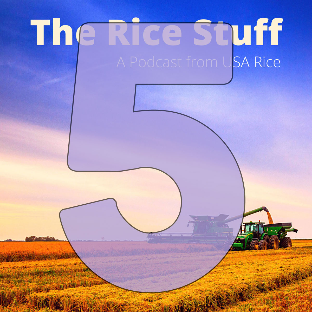 Number 5 superimposed over photo of combine and grain cart in mature rice field