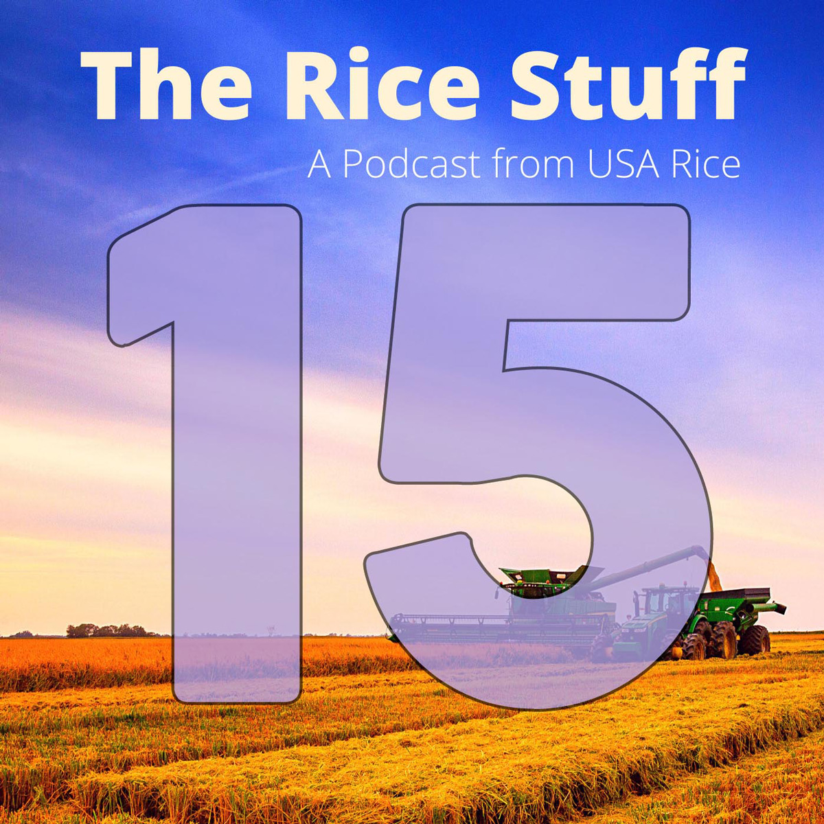 Number 15 superimposed over photo of combine and grain cart in mature rice field