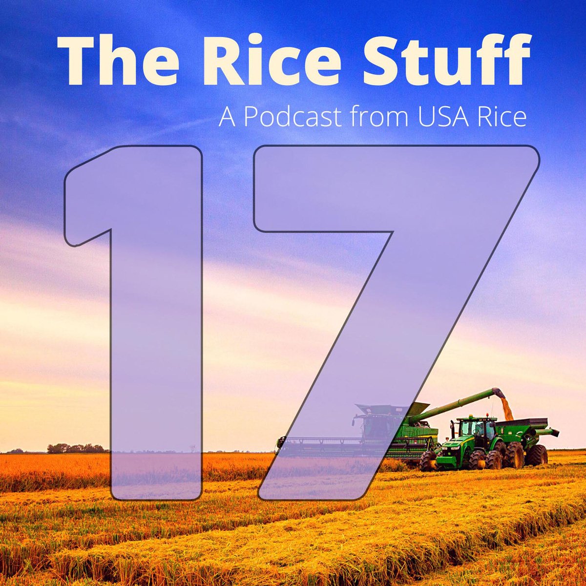 Number 17 superimposed over photo of combine and grain cart in mature rice field