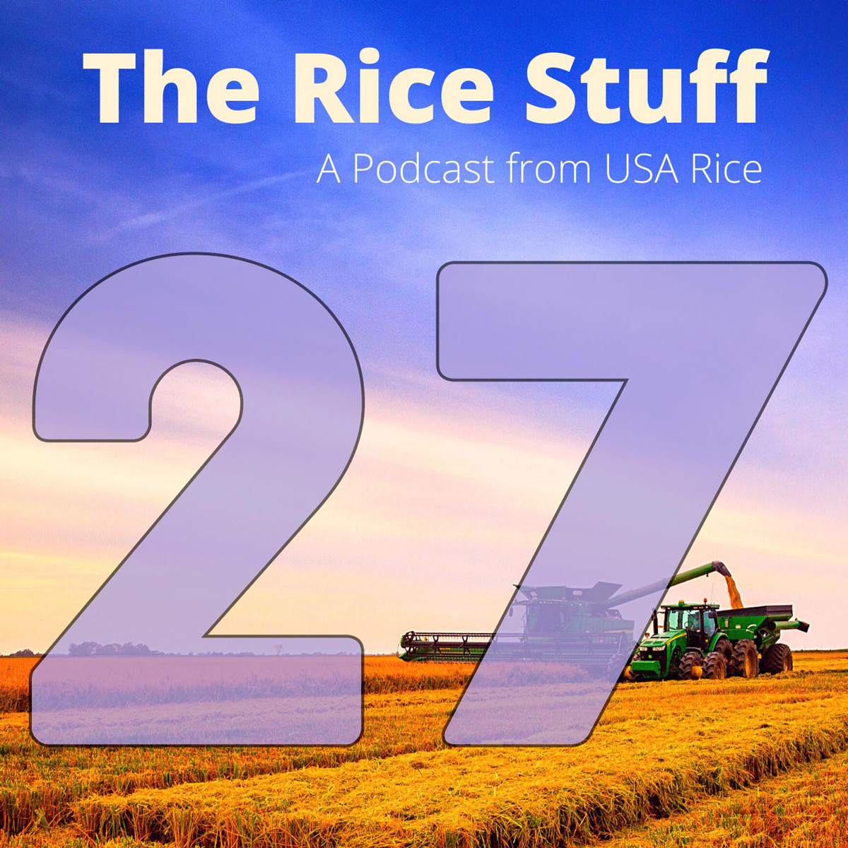 Number 27 superimposed over photo of combine and grain cart in mature rice field
