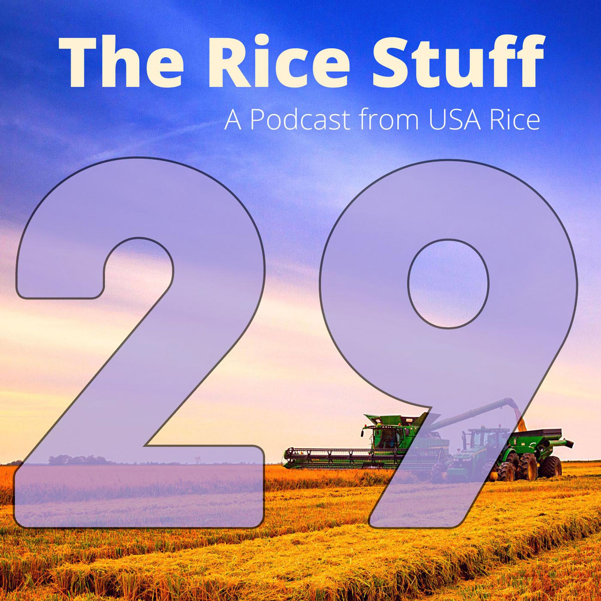 Number 29 superimposed over photo of combine and grain cart in mature rice field
