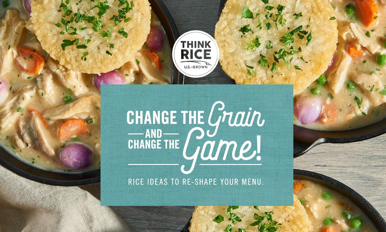 """Background photo is three iron skillets filled with chicken, carrots, peas, and onions are topped with fried rice cakes, text block reads """"Change the Grain and Change the Game!"""""""