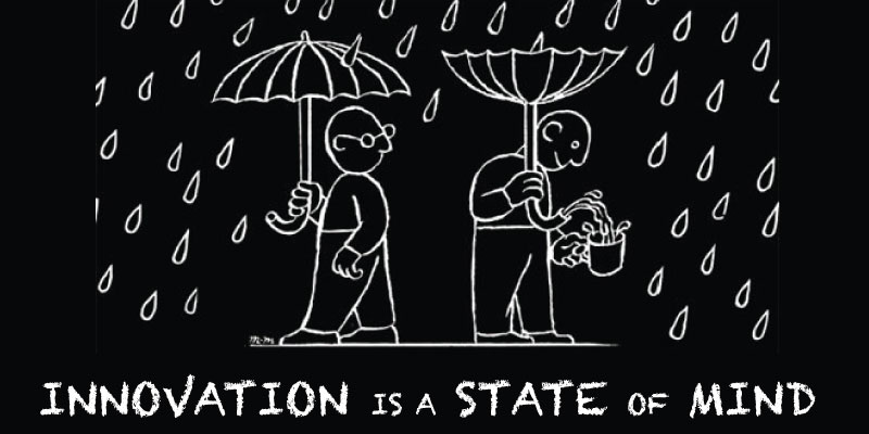 """Black & white graphic titled """"Innovation is a State of Mind"""" shows a man with an upturned umbrella and water pouring out the handle into a cup"""