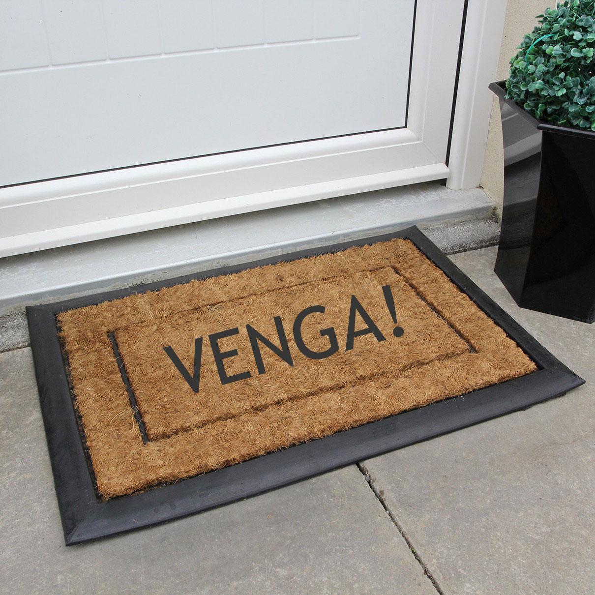 Doormat that says Venga!